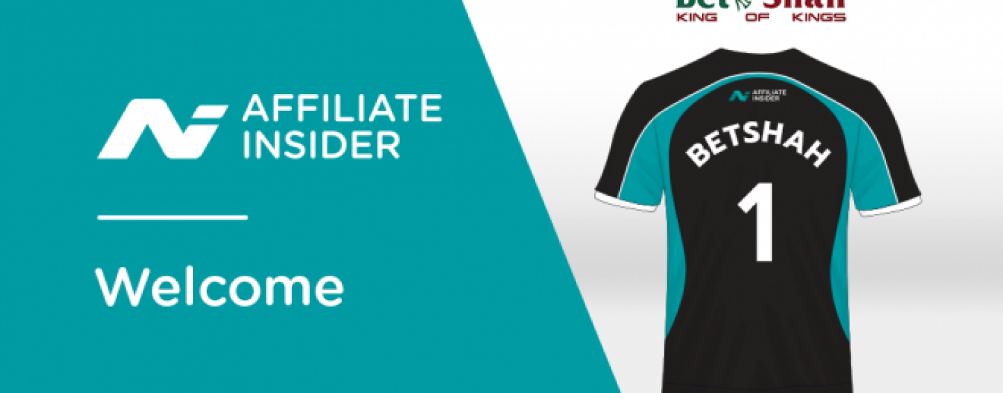 affiliateinsider supports betshah affiliate programme launch