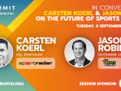 sportradars carsten koerl and draftkings jason robins to open sbc summit barcelona digital